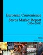 European Convenience Stores Market Report [2006-2008] Research Report